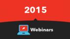 2015 Webinars