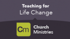 Teaching For Life Change