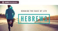 Hebrews Lesson 13: Concluding Exhortations: Guidelines for Christian Living