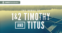 1&2 Timothy | Lesson 1 -  Glory of the Gospel of Jesus Christ