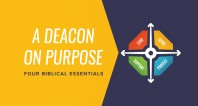 A Deacon on Purpose | Session 3