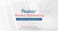 Pastors Wives Gathering - 5.14.20