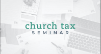 Tax Seminar 2020 | The Church as an Employer - Minister Taxation