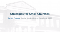 Special Needs Ministry | Strategies for Small Churches