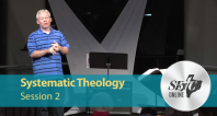 Systematic Theology: Session 2