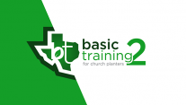 Basic Training 2 - Church Planting