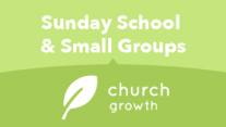 Sunday School/Small Groups