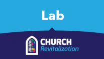 Church Revitalization Labs