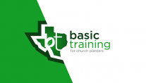 Basic Training - Church Planting