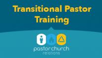 Transitional Pastor Training