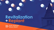 NAMB Revitalization/Replant