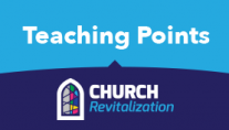 Revitalization Teaching Points Series